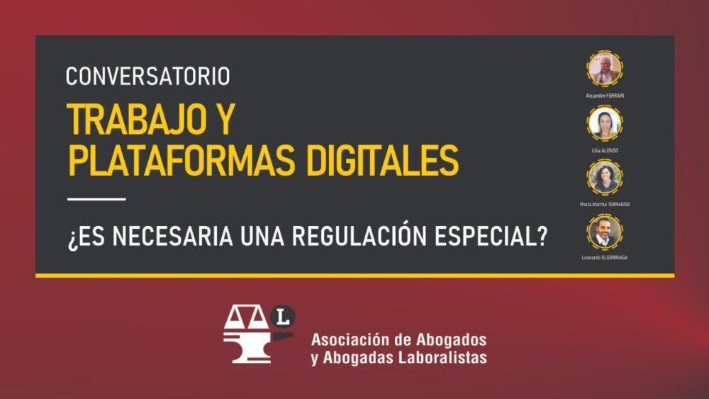 Trabajo y plataformas digitales. Conversatorio